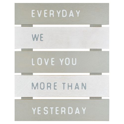 """Belle Maison """"Everyday We Love You More"""" Wall Decor"""