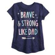 "Girls 4-10 Jumping Beans® ""Brave & Strong Like Dad"" Graphic Tee"