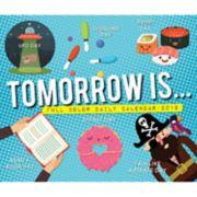 Tomorrow Is Daily Holiday 2019 Desk Calendar