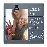 """New View """"Life Is Better With Friends"""" 4"""" x 6"""" Clip Frame"""