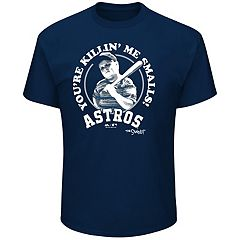 Men's Majestic Houston Astros 'You're Killin' Me Smalls' Tee