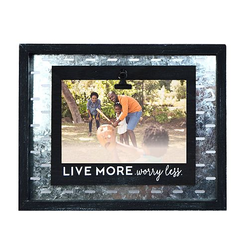 """New View """"Live More Worry Less"""" 4"""" x 6"""" Frame"""