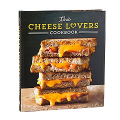The Cheese Lovers Cook Book by Publications International, Ltd.