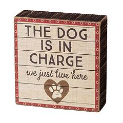 'Dog Is In Charge' Box Sign Art