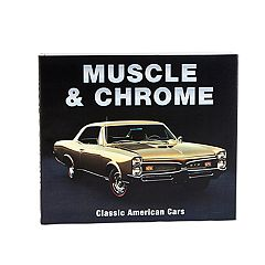 Muscle & Chrome Book by Publications International, Ltd.