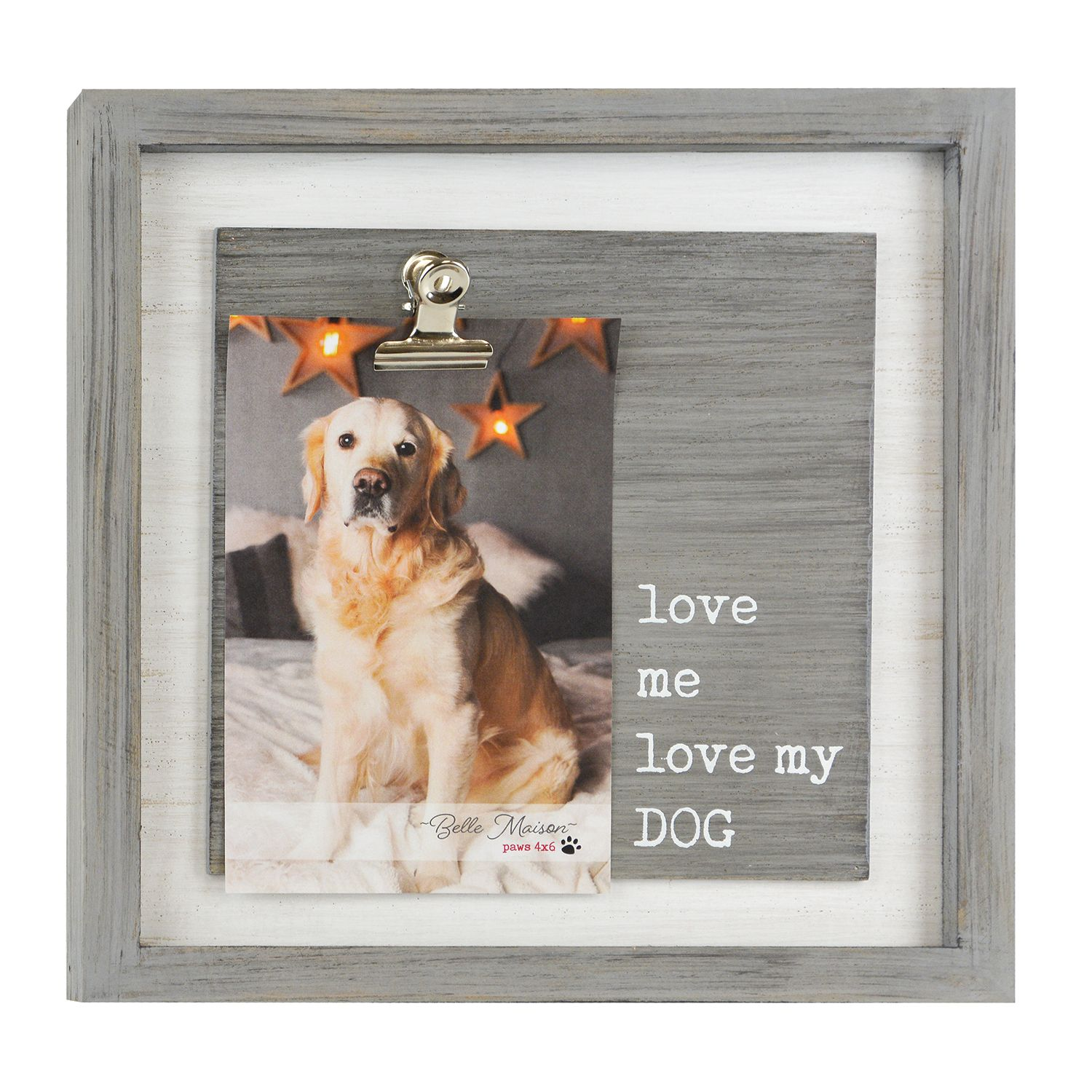 Belle Maison U0027Love My Dogu0027 4u0027 X 6u0027 Photo Clip Frame. Clearance