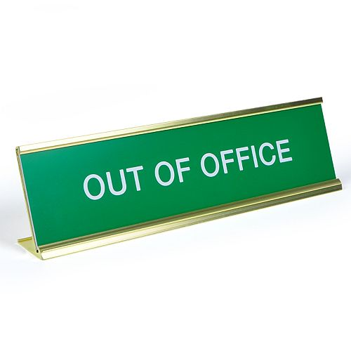 """Out Of Office"" Desk Sign by Fred"