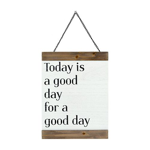 """The Gallery Collection """"Today Is A Good Day"""" Wall Decor"""