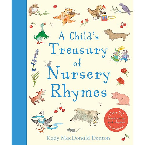 Kingfisher A Child's Treasury of Nursery Rhymes Book