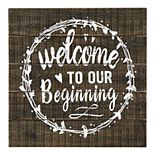 """Parisian Home """"Welcome To Our Beginning"""" Wall Decor"""