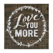 "Belle Maison ""Love You More"" Wood Wall Decor"
