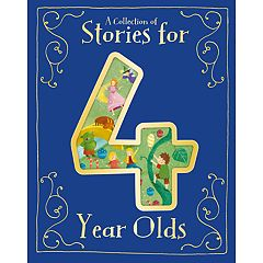 A Collection of Stories for 4 Year Olds Book