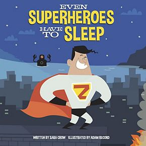 Penguin Random House Even Superheroes Have To Sleep Board Book