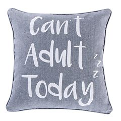 Levtex 'Can't Adult Today' Throw Pillow