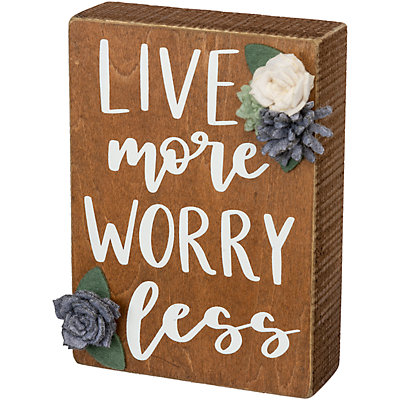 """""""Live More Worry Less"""" Box Sign Wall Decor"""