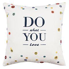 Rizzy Home Ciara Do What You Love Pillow