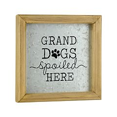 Belle Maison Grand Dogs Spoiled Here Wall Art