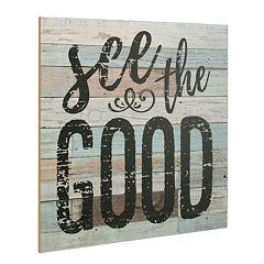 Stonebriar Rustic 'See The Good' Wall Decor