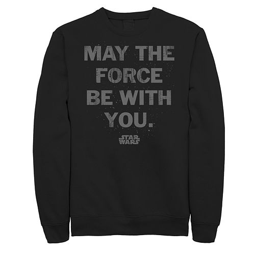 Men's Star Wars May the Force Be With You Sweatshirt