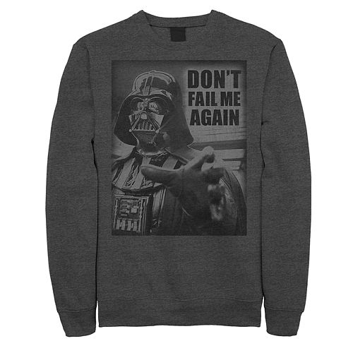 "Men's Star Wars Vader ""Don't Fail Me"" Sweatshirt"