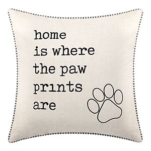 """Home Is Where the Paw Prints Are"" Decorative Pillow"