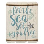 "Stratton Home Decor ""Let The Sea Set You Free"" Wall Decor"
