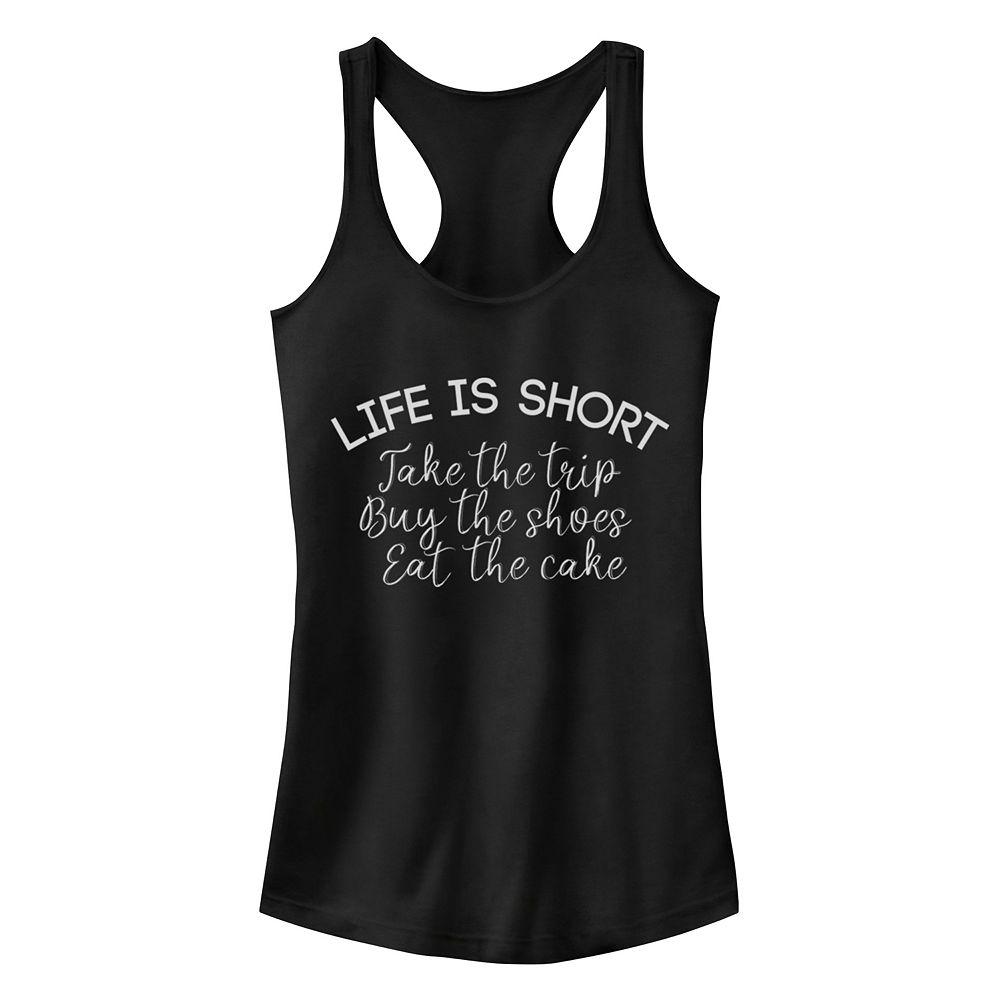 "Juniors' Fifth Sun ""Life Is Short"" Racerback Tank Top"