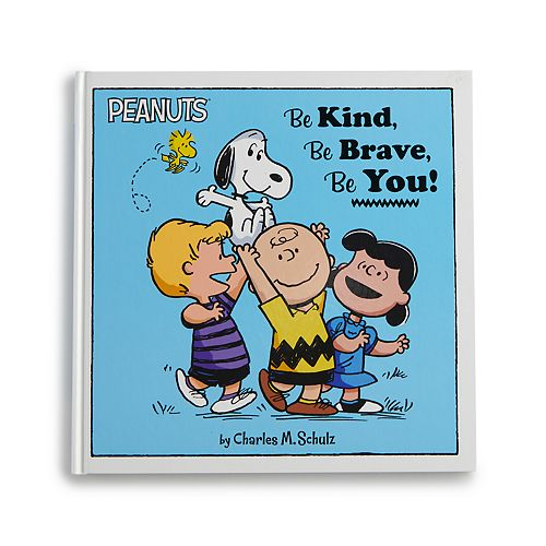 Kohl's Cares Peanuts Be Kind, Be Brave, Be You! Book