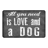 "All You Need is Love and a Dog 23"" x 36"" Pet Mat"