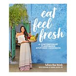 """Eat Feel Fresh"" Cookbook"