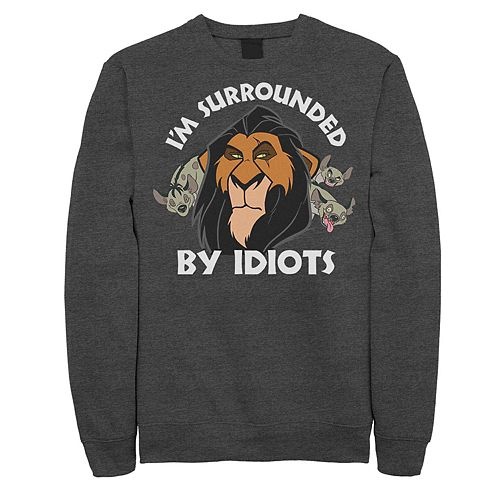 Juniors' Lion King Surly Scar Surrounded By Idiots Fleece Top