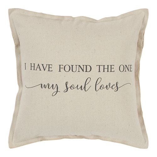 """Rizzy Home """"I Have Found The One My Soul Loves"""" Throw Pillow"""