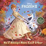 Disney's Frozen 2 We'll Always Have Each Other Deluxe Pictureback By Penguin Random House