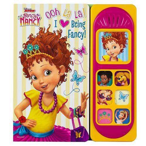 Little Sound Book - Fancy Nancy: Ooh La La! I Love Being Fancy
