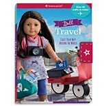 American Girl Doll Travel: Craft Your Way Around the World! Book & Activity Set