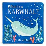 What is a Narwhal? Chunky Lift-A-Flap Book