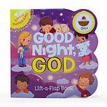 Good Night, God Chunky Lift-A-Flap Book