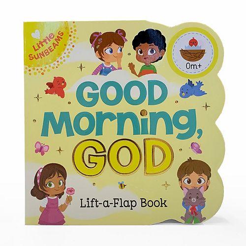 Good Morning, God Chunky Lift-A-Flap Book