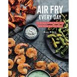 """Air Fry Every Day"" Cookbook"