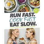 """Run Fast. Cook Fast. Eat Slow."" Cookbook"