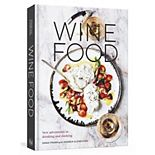 """""""Wine Food: New Adventures in Drinking and Cooking"""" Cookbook"""