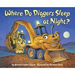 Penguin Random House Where Do Diggers Sleep at Night?