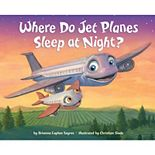 Where Do Jet Planes Sleep at Night? by Penguin Random House
