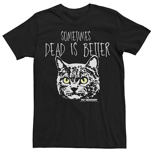 Men's Pet Sematary Chuch Cat Dead Is Better Tee
