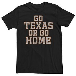 Men's Go Texas Or Go Home Tee
