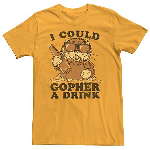 Men's I Could Gopher A Drink Tee