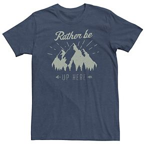 Men's Rather Be Up Here Mountains Forest Arrow Tee