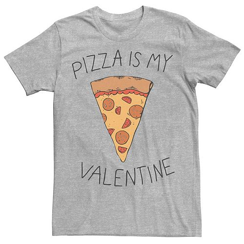 Men's Valentine's Day Pizza Is My Valentine Tee