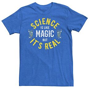 Men's Science Is Like Magic But Real Tee