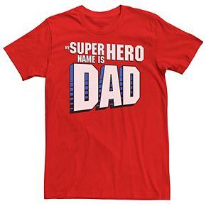 Men's My Super Hero Name Is Dad Tee